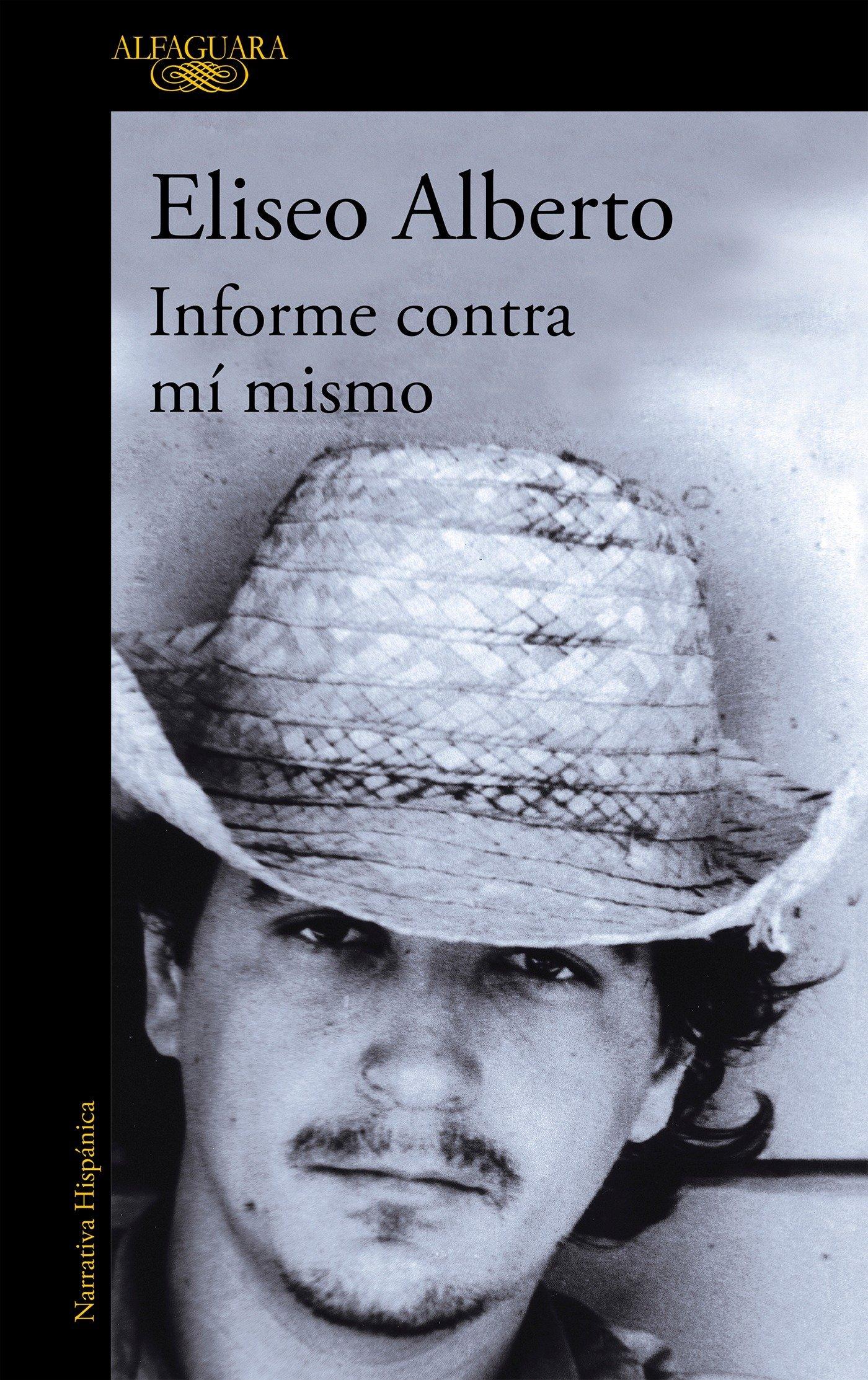 Informe contra mi mismo / Report Against Myself (Spanish Edition) pdf