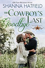 The Cowboy's Last Goodbye (Grass Valley Cowboys Book 6) Kindle Edition