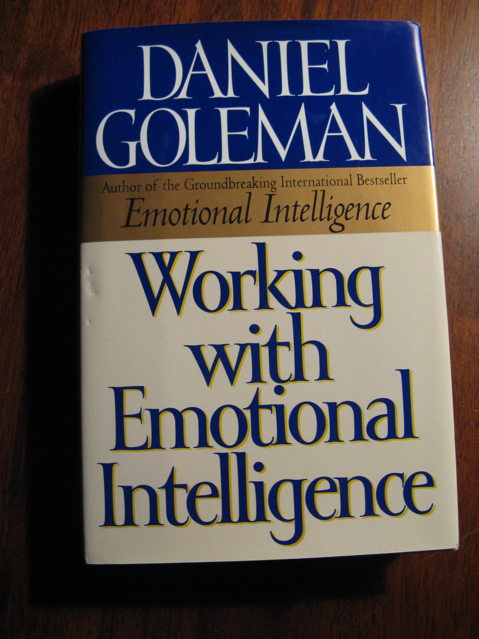 Working with Emotional Intelligence: Daniel Goleman