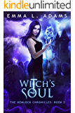 Witch's Soul (The Hemlock Chronicles Book 2)