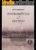 Instrumentos del Destino (Spanish Edition)