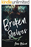Broken Shelves (Unquiet Mind Book 3)
