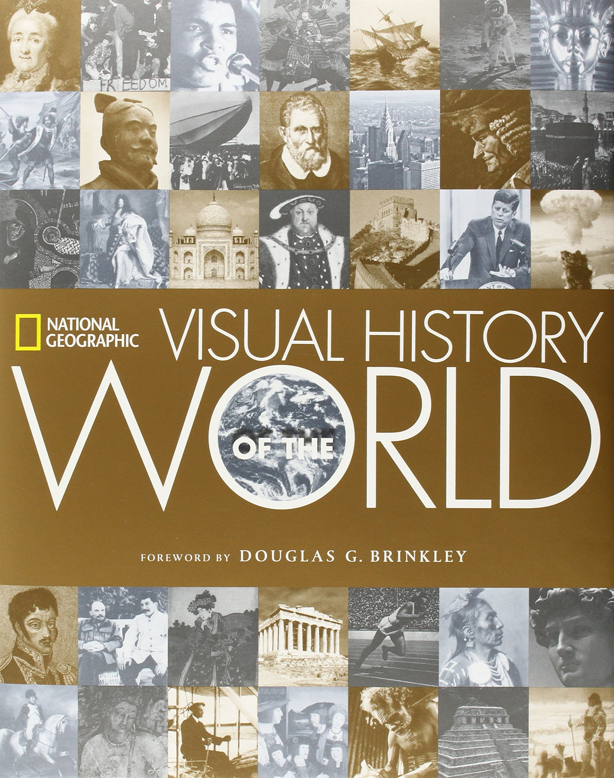 national geographic visual history of the world national national geographic visual history of the world national geographic douglas brinkley 8601421129183 amazon com books