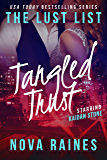 Tangled Trust: Kaidan Stone #2 (The Lust List: Kaidan Stone)
