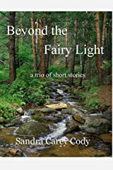 Beyond the Fairy Light