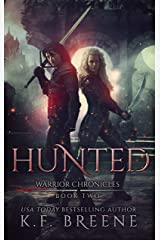 Hunted (The Warrior Chronicles Book 2) Kindle Edition