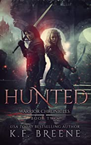 Hunted (The Warrior Chronicles Book 2)