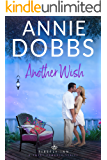 Another Wish (Firefly Inn Sweet Romance Series Book 2)