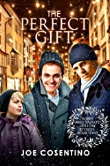 The Perfect Gift (Bobby and Paolo's Holiday Stories Book 2) Kindle Edition