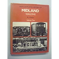 An Illustrated History of Midland Wagons: v. 2