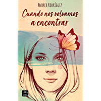Cuando nos volvamos a encontrar (Spanish Edition)