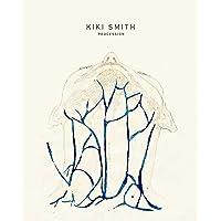 Kiki Smith: Procession