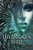 The Broken Bird: Innocence and Malice Hatched In The Same Nest