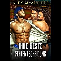 Ihre beste Fehlentscheidung (German Edition)