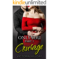 Only You Part 1: Courage
