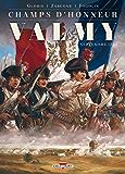 Champs d'honneur - Valmy : Septembre 1792