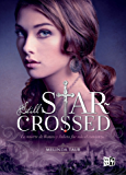 Still Star-crossed (Spanish Edition)