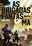 As Brigadas Fantasma