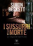 I sussurri della morte (David Hunter Vol. 3)