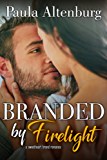 Branded by Firelight (The Sweetheart Brand Book 3) (English Edition)