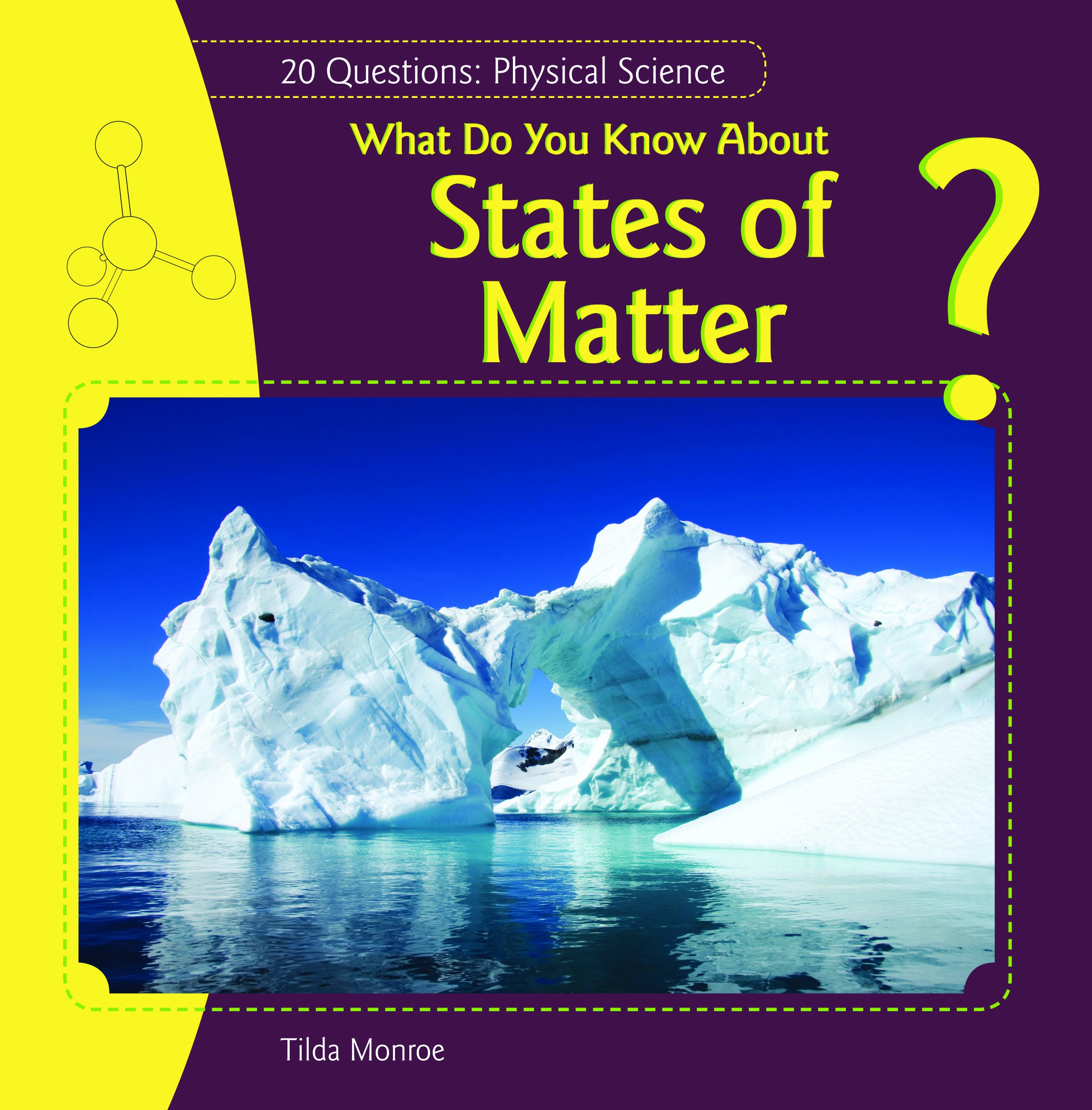 What Do You Know about States of Matter? (20 Questions: Physical Science) PDF