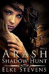 Arash Shadow Hunt Kindle Edition
