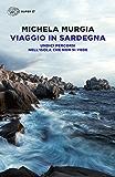 Viaggio in Sardegna: Undici percorsi nell'isola che non si vede (Super ET) (Italian Edition)