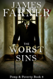 The Worst Sins (Pomp and Poverty Book 3)