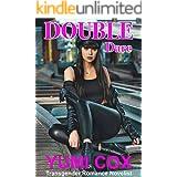 DOUBLE DARE: A Transgender Romance Novel