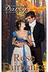 Desperately in Love, Darcy: A Pride and Prejudice Anthology Kindle Edition