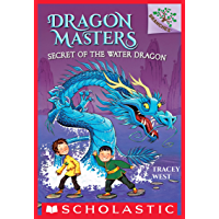 Secret of the Water Dragon: A Branches Book (Dragon Masters #3) (English Edition)