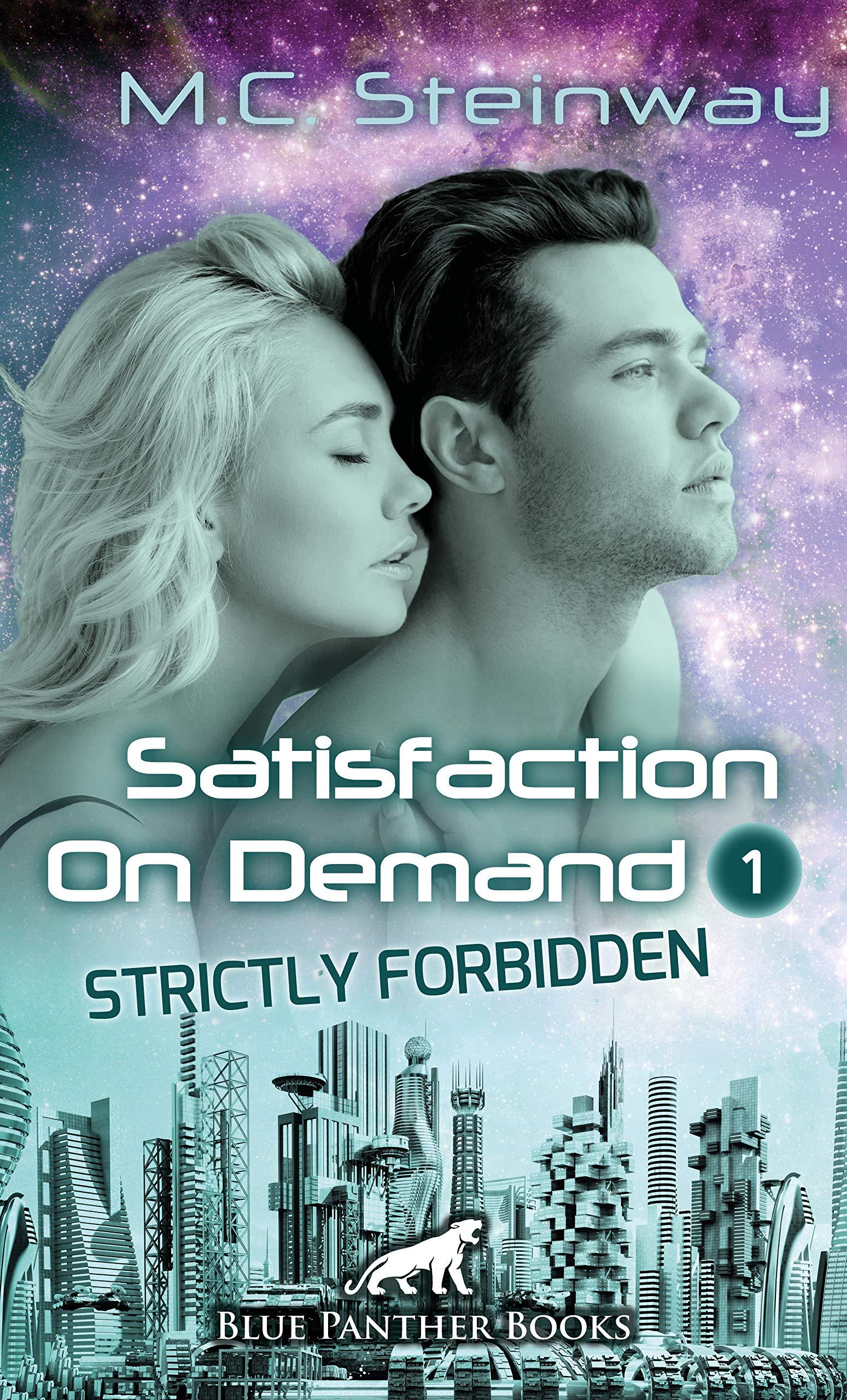 satisfaction-on-demand-1-strictly-forbidden-erotischer-scifi-roman-in-der-zukunft-dienen-die-mnner-den-frauen