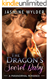 The Dragon's Secret Baby (Dragon Secrets Book 1)