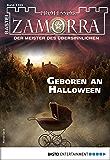Professor Zamorra 1159 - Horror-Serie: Geboren an Halloween (German Edition)