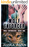 Wolf Enforcer (Wolf Enforcers Book 1)