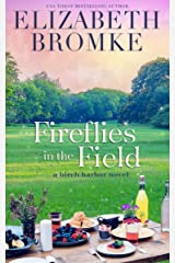 Fireflies in the Field: A Birch Harbor Novel (Book 3) Kindle Edition