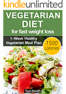 Vegetarian For Weight Loss: 80 quick and delicious recipes