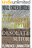 Mail Order Bride Seeing Ranch: Unwanted Bride And Her Desolate Suitor