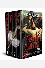 A Vampire's Thirst: A Deadly Collection: Boxset Kindle Edition
