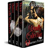 A Vampire's Thirst: A Deadly Collection: Boxset