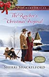 The Rancher's Christmas Proposal (Prairie Courtships)