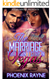 The Marriage That Didn't Stay in Vegas (BWWM Romance)