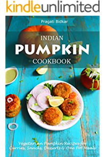 Chai street indian street food recipes for vegans and vegetarians indian pumpkin cookbook vegetarian pumpkin recipes for curries snacks desserts and one pot forumfinder Images