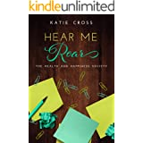Hear Me Roar (The Health and Happiness Society Book 4)