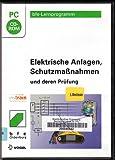 Elektrische Anlagen, Schutzmaßnahmen und deren Prüfung