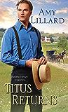 Titus Returns (A Wells Landing Romance)