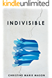 Indivisible: Coming Home to Our Deep Connection
