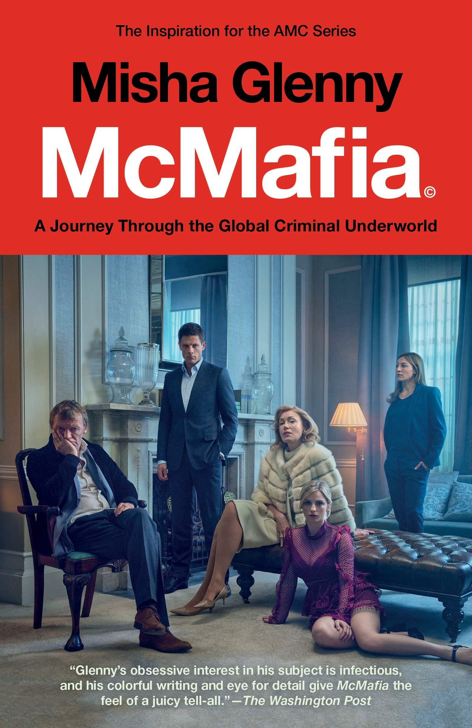 Mcmafia Movie Tie In A Journey Through The Global Criminal