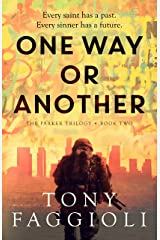 One Way or Another: A Supernatural Crime Thriller (The Parker Trilogy Book 2) Kindle Edition