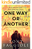 One Way or Another: A Supernatural Crime Thriller (The Parker Trilogy Book 2)